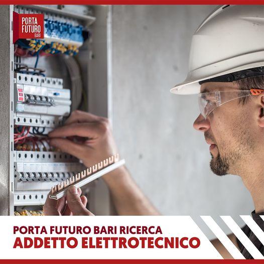 Vet cerca su Bari un addetto elettrotecnico per tirocinio